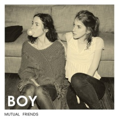 Boy_-_Mutual_Friends