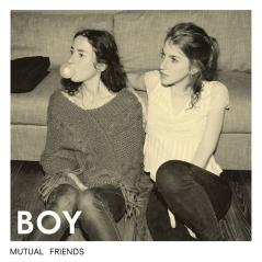 Boy_-_Mutual_Friends
